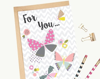 Butterfly 'For You' Greeting Card/Birthday Card/Illustrated/Blank