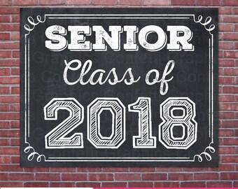Senior Class of 2018 Grad Graduation High School HS College University Chalkboard Last day of School Photo Prop / 8x10 / Instant Download