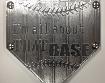 I'm All ABOUT THAT BASE Home Plate custom team name plaque trophy award wall art champion sign gift metal personalized baseball softball