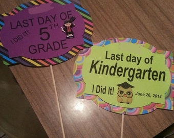 Last/first day of school sign