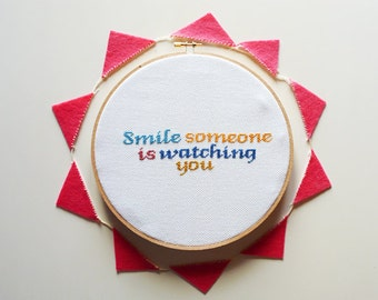 Smile someone is watching you - Cross Stitch Embroidery Pattern, Cross Stitch Pattern, Embroidery Pattern, Quote Pattern - Instant Download