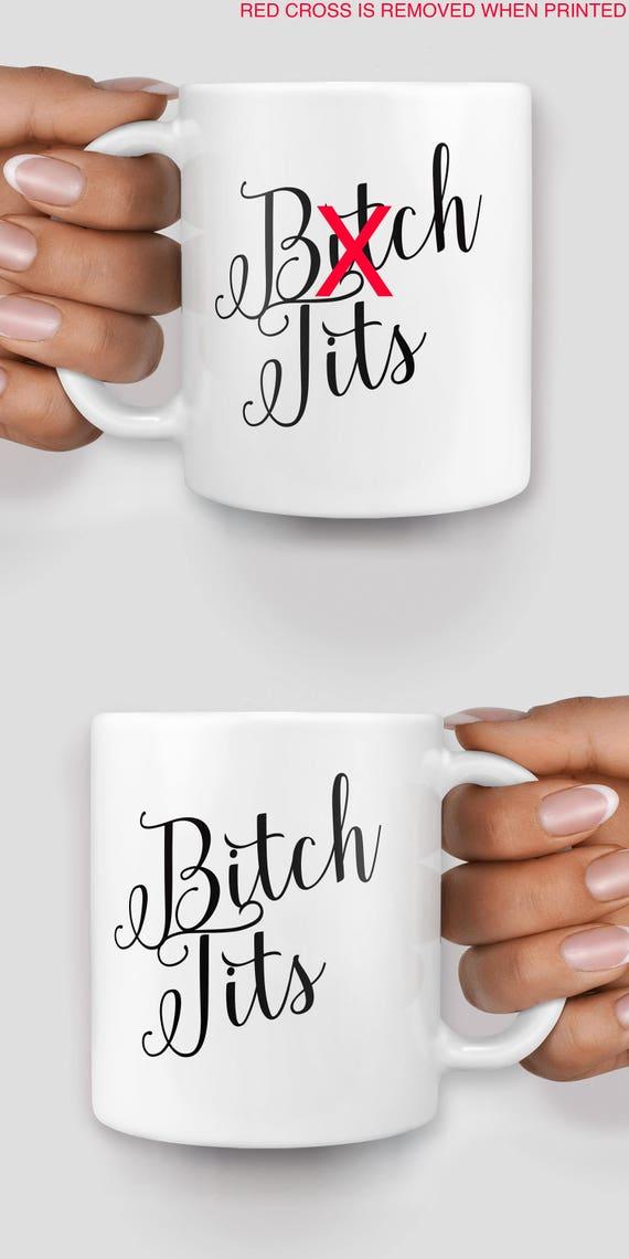 B*tch tits mug - Christmas mug - Funny mug - Rude mug - Mug cup 4P026