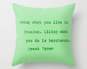 """Decorative throw pillow cover ... from my original typographical art... 16"""" x 16""""... """"Doing what you like..."""""""