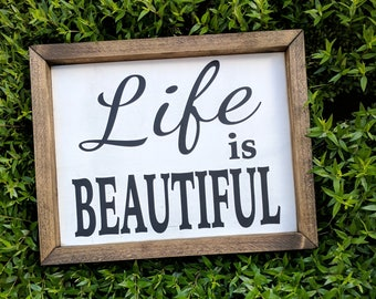 Life is Beautiful - Framed Wood Sign