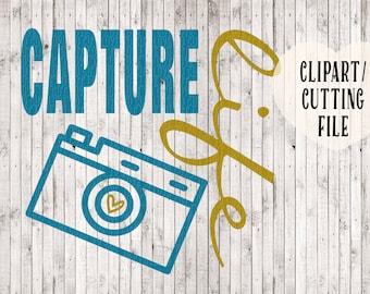 capture life, svg, camera svg, svg cut files, cricut designs, svg files for silhouette, photographer logo, camera clipart, vinyl designs