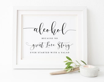Alcohol Because No Great Story, Alcohol Sign, Wedding Signs, Wedding Bar Sign, Bar Sign, Wedding Signage, Wedding Printables,Reception Signs