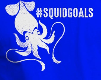 Squid Goals Funny T-Shirt Hashtag Shirt Squid Tee
