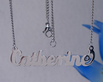 Catherine name necklaces. stainless steel. next day ship. never tarnishes. shiny silver color