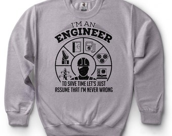 Engineer Sweatshirt Funny Engineer Sweater Gift For Engineer Birthday Gift Ideas