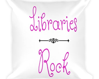 Libraries Rock Square Pillow