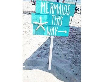 Mermaids this way sign - mermaid party - mermaid - mermaid sign - beach sign