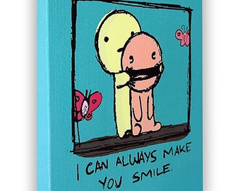 """I Can Always Make You Smile - On a Stretched Wooden Canvas Frame - 8"""" x 7"""" x 05"""" (Hunter Green)"""