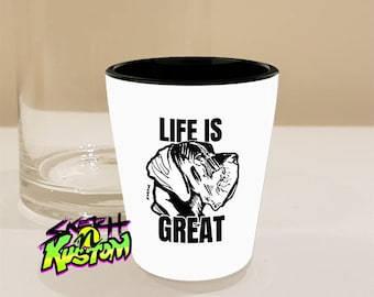 Great Dane Gifts, Great Dane Shot Glass with Great Dane Dog Art on Shotglass, Great Dane Art Decor / Great Dane Print - 'Life Is Great'