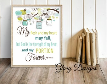 Printable, My flesh and heart may fail printable, Wall art, Printable decor, Scripture Printable, Scripture Art, bible verse, Psalm 73:26