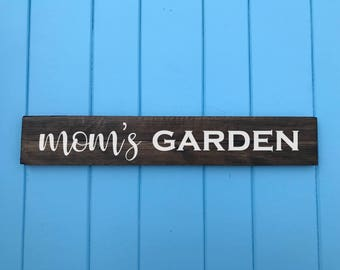 Mom Gifts - Gifts for Mom - Moms Garden - Garden Sign - Housewarming Gift - Wedding Gift - Birthday Gift - Mothers Day Gift