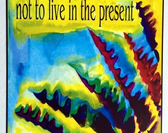 ABOVE ALL Live in the Present THOREAU Inspirational Quote Motivational Print Typography Yoga Meditation Heartful Art by Raphaella Vaisseau