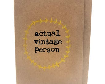 actual vintage person - Handmade Birthday Card