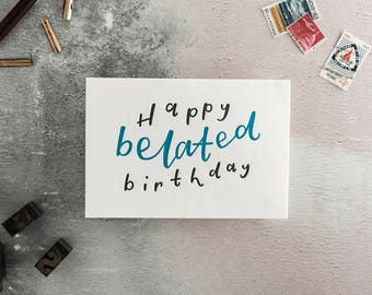 Happy Belated Birthday Letterpress Birthday Card