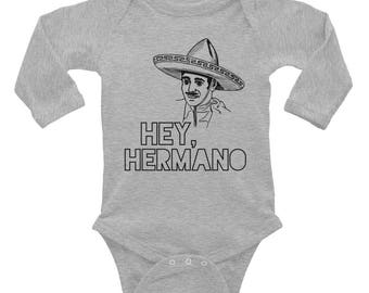 Onesie / Long Sleeve Onesie / Funny Onesie / Hey Hermano / Baby Clothes / Bodysuit / Spanish Apparel / Baby Shower Gift / Baby Gift