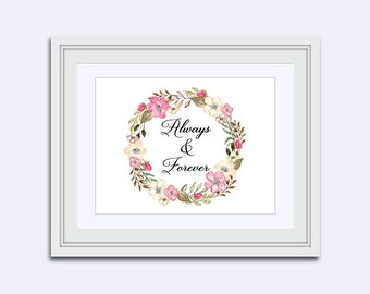 Always & Forever - wedding sign - flower wreath print - Wedding printable - digital download - DIY printable - pink - Calligraphy print