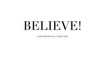 Believe Poster-Digital art, Inspirational wall decoration