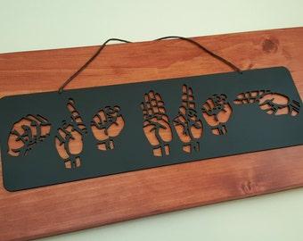 ASL Custom Name Wall Art Hanger - ASL Wedding Gift - asl Teacher Gift - Deaf art - American Sign Language Name Sign – ASL Home Décor