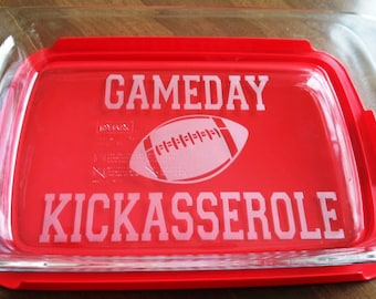 GameDay Kickasserole Pyrex 3 quart casserole dish Football Tailgate Party Lid Included Etched Glass Engraved Pyrex Dish