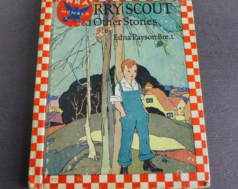 A Merry Scout and Other Stories by Edna Payson Brett, Illustrated by Garada Clark Riley, Rand McNally Chicago 1937
