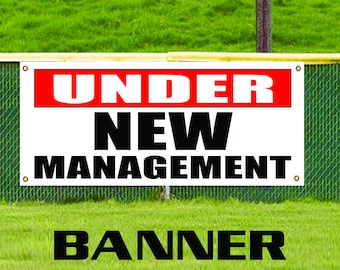Under New Management Advertising Vinyl Banner Brand Sign Owner Ownership Store
