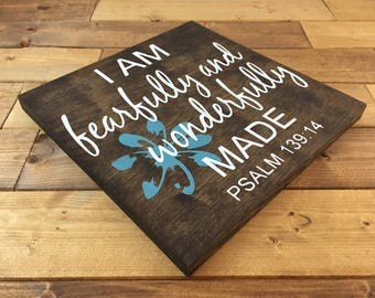 Pick colors, I am Fearfully and Wonderfully Made Sign, Painted, wood signs, Faith sign, Psalm 139:14, Nursery decor, Psalms wood sign
