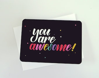 """You are awesome! 5 x 7"""" Greeting Card"""