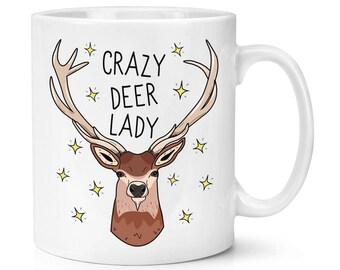Crazy Deer Lady 10oz Mug Cup
