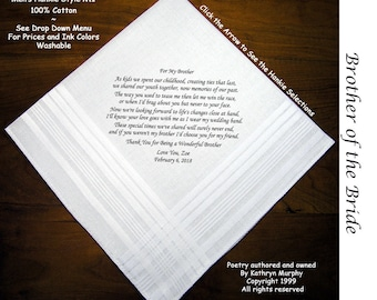 Brother of the Bride Gift Wedding Handkerchief 1101  Sign and Date For Free! ~ 8 Ink Colors Brother of Bride  Wedding hankie from the Bride