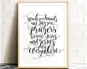 Wash your hands and say your prayers, PRINTABLE art, Bathroom wall decor, Bathroom prints, Bathroom wall art, Kids bathroom art, Funny art