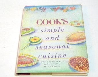 Cook's Simple And Seasonal Cuisine, Cook's Magazine, Vintage Cookbook