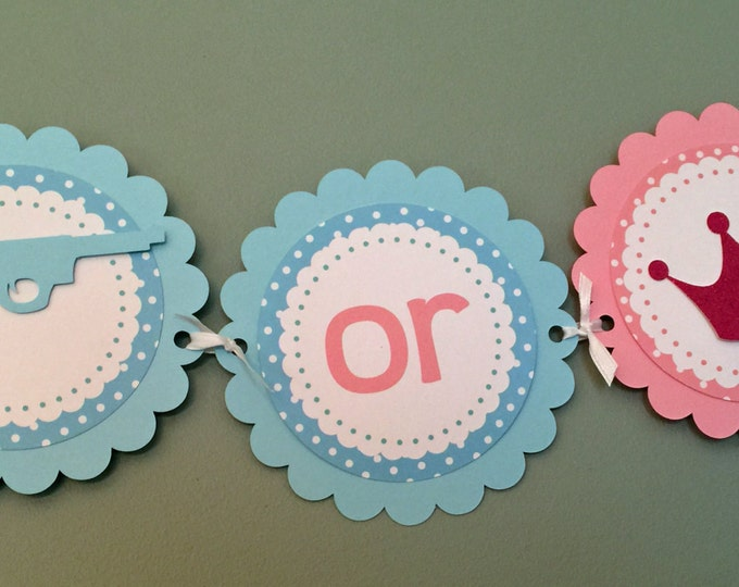 Gender Reveal Party Banner - Guns or Glitter Party Decorations die cut pistol rifle blue pink glitter crown tiara photo prop
