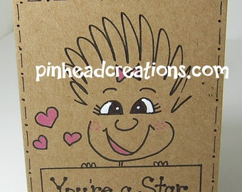 "Greeting Card PinHead Happy Face ""You're a Star"""