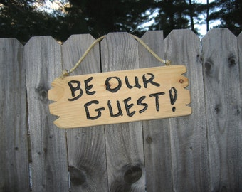 """Personalized sign Welcome sign guest house sign"""" Be Our Guest""""  motel decor Wall Decor sign bed and breakfast sign retirement sign gift"""