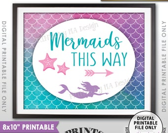 "Mermaids This Way Sign, Arrow Right to Mermaid Party, Mermaid Birthday Party Mermaid Tail, 8x10"" Watercolor Style Printable Instant Download"