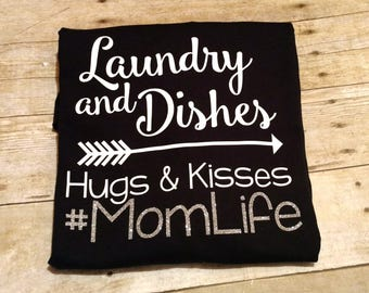 Momlife Tee, Hashtag Momlife, Momlife Shirt, hugs and kisses, Mom Shirt, Momlife T-shirt, Motherhood, Glitter shirt, Funny mom shirt, humor