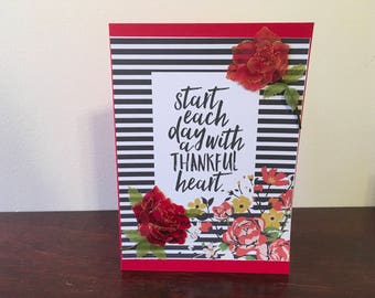 Handmade Card- Start Each Day with a Thankful Heart