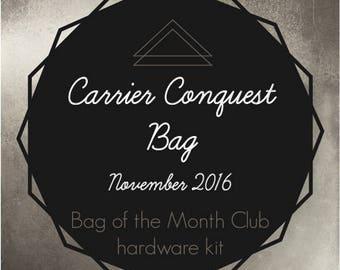 Carrier Conquest Bag Hardware - Bag of the Month Club - November 2016 Hardware Kit