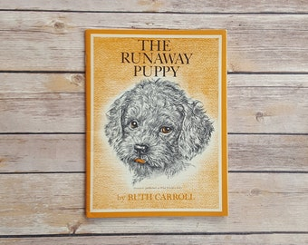 The Runaway Puppy Ruth Carroll Children's Puppy Story First Grade Dog Lover Gift Runaway Dog Paperback 60s Kids Book Adventure Dog Blep
