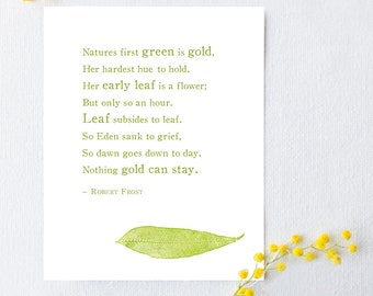 Robert Frost Nothing Gold Can Stay poetry art, nature poem, literary quote, poems about nature, gifts for him, gifts for her, nature quote