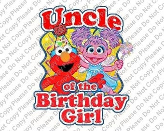 Sesame Street Elmo & Abby Cadabby Uncle of the Birthday Girl Iron On Transfer Instant Download Matching Tshirts Clipart Birthday