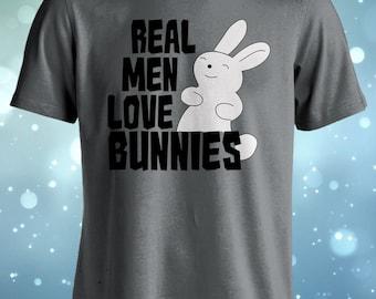 Real Men Love Bunnies Tshirt, Bunny Shirt, Rabbit T shirt, Mens, Womens, Ladies, Guys, Youth, Kids.