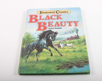 Black Beauty, Illustrated Classics, Anna Sewell, Vintage, Story Book, Novel, Horses, Pretty Pictures, Hardcover ~ The Pink Room ~ 170121
