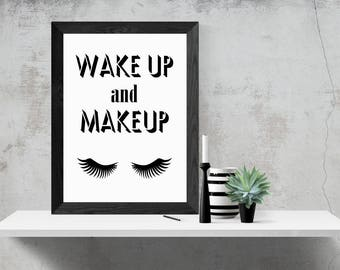 Wake Up And Make Up, A4, A3 Printable Wall Art, Beauty Quote, Instant Download, motivational Quote, Black and White, Lashes