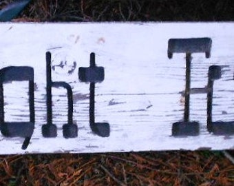 Vintage 2 SIDED WOODEN SIGN, chippy, rustic, hand made, heavy duty, carved, ooak