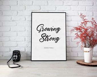 Growing Strong - House Tyrell - Game of Thrones - Digital Download
